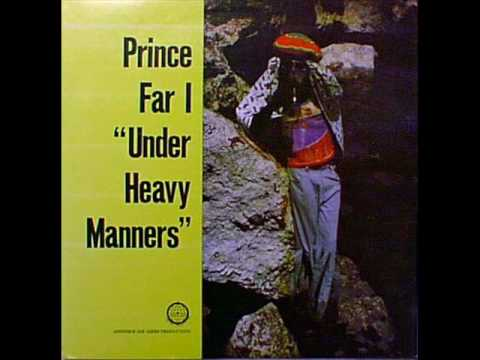 """Prince Far I """"(Under) Heavy Manners"""""""